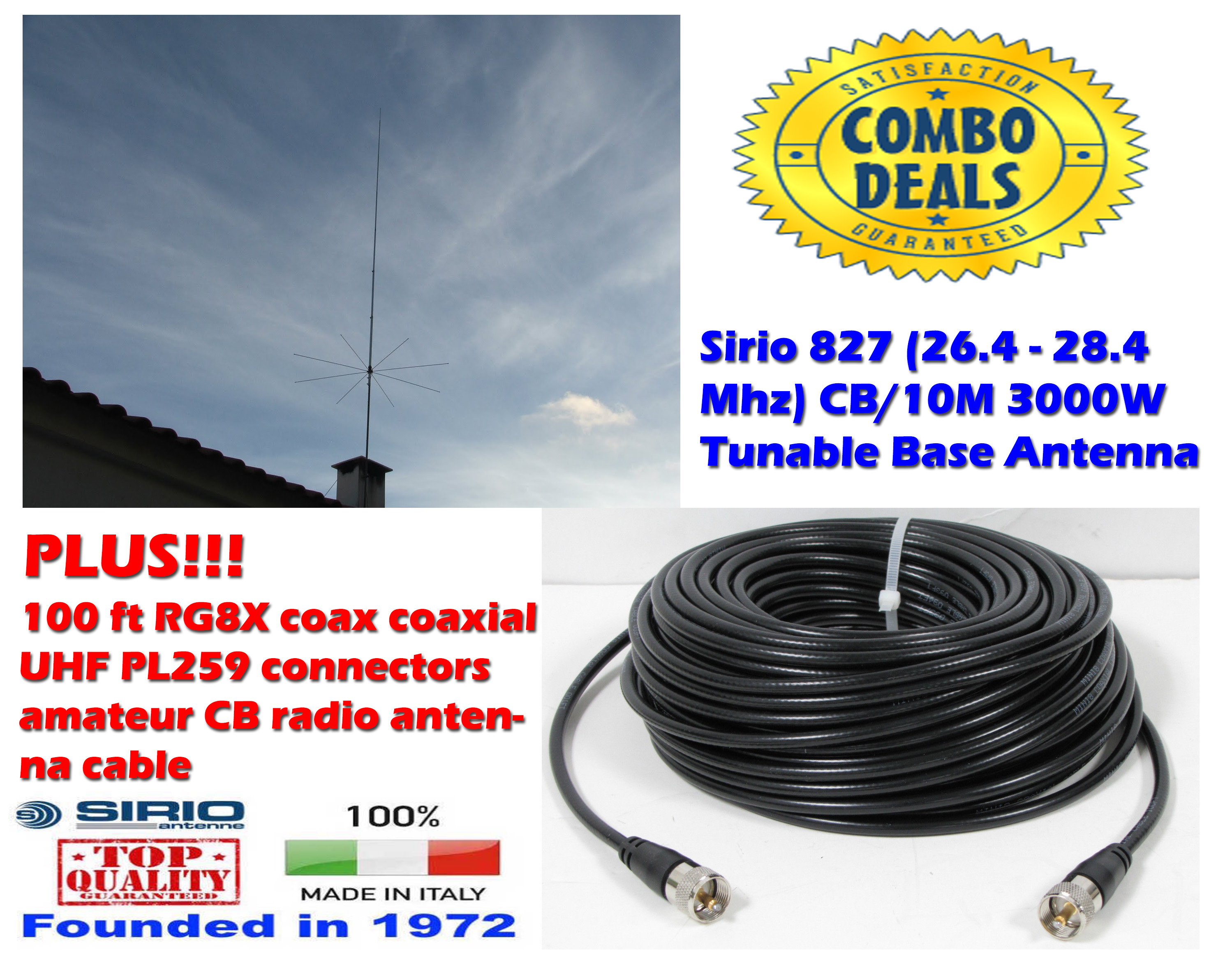 Sirio 827 CB/10M 3000W Tunable Base Antenna with 100Ft Coax