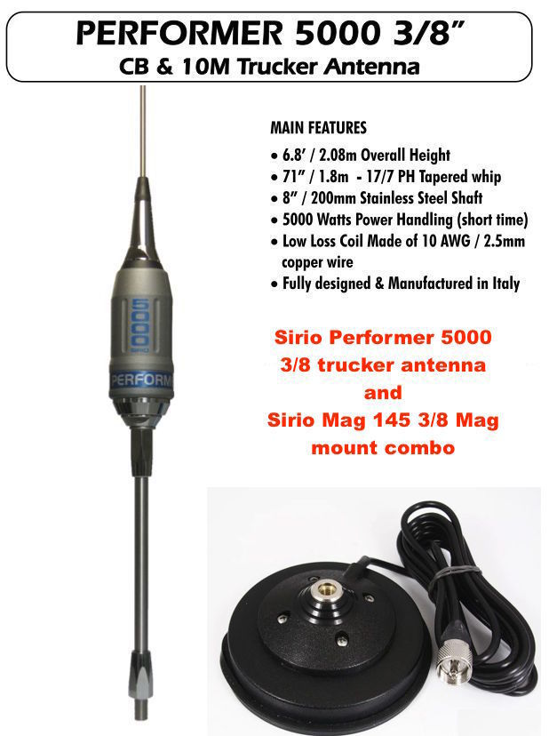 Sirio Performer 5000 3/8 Mobile Trucker Antenna and Mag Mount
