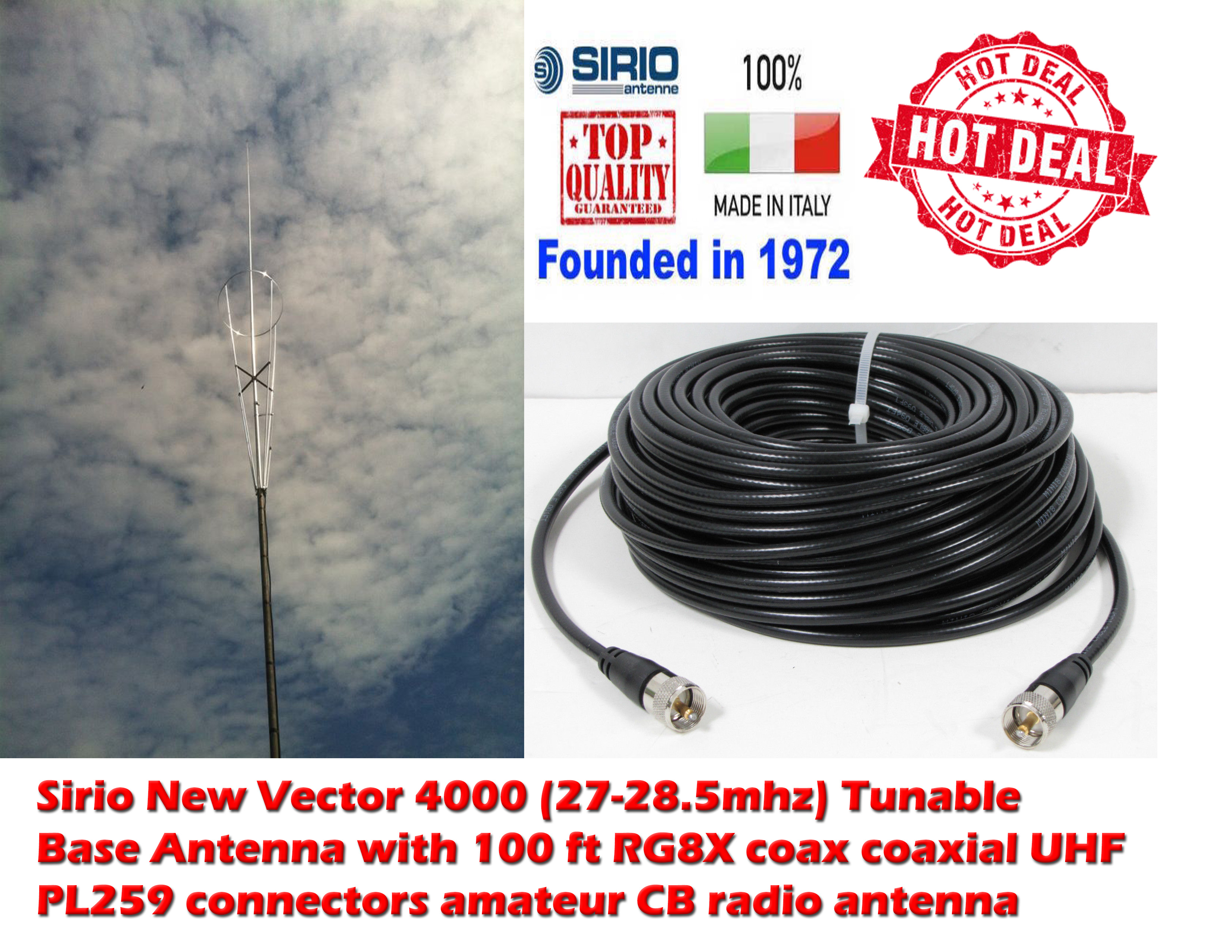 Sirio New Vector 4000 10M-HAM Tunable Base Antenna +100Ft Coax