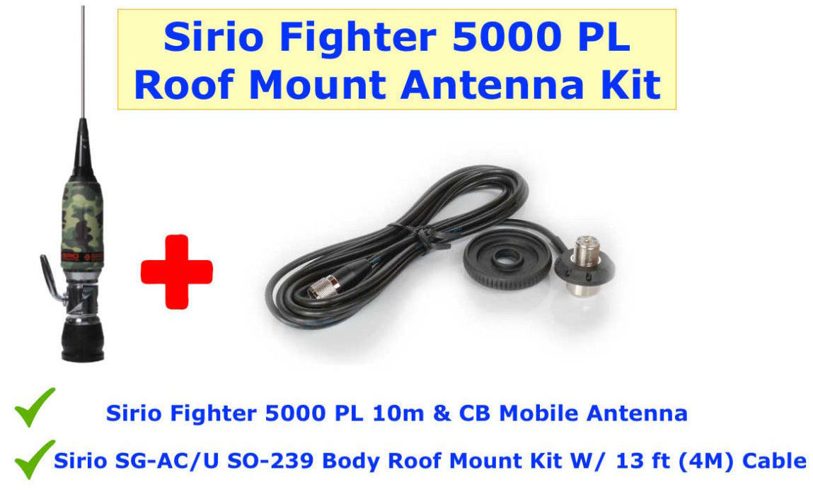 Combo: Sirio Fighter 5000 CB/10M Mobile Antenna & Roof Mount Kit